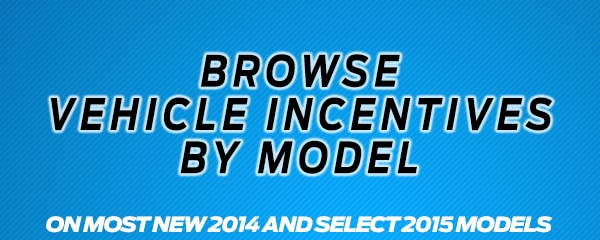 Browse New Model Incentives | Planet Ford