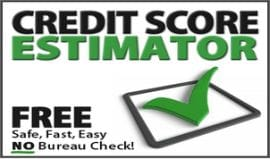 Estimate your credit score fast