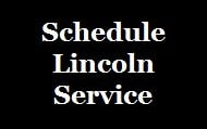 Schedule Lincoln Service near The Villages