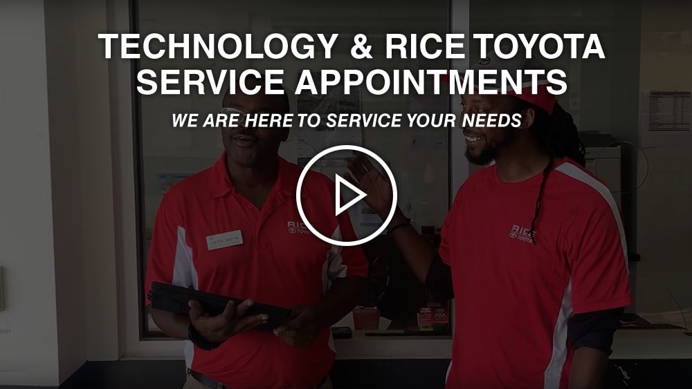 Technology & Rice Toyota Service Appointments