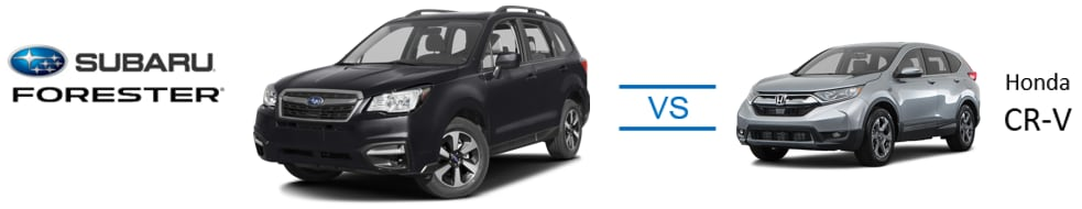 2018 Subaru Forester vs 2017 Honda CR-V