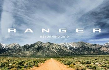 New 2019 Ford Ranger at Santa Monica Ford Lincoln | Ford Ranger - Built Ford Tough Midsize Pickup Coming Back | SMFord.com | A New Ford Bronco And Ford Ranger Are Officially Happening | Best midsize truck for 2019 | Powerful midsize truck in Santa Monica, Venice, Van Nuys, Studio City, Malibu, Beverly Hills
