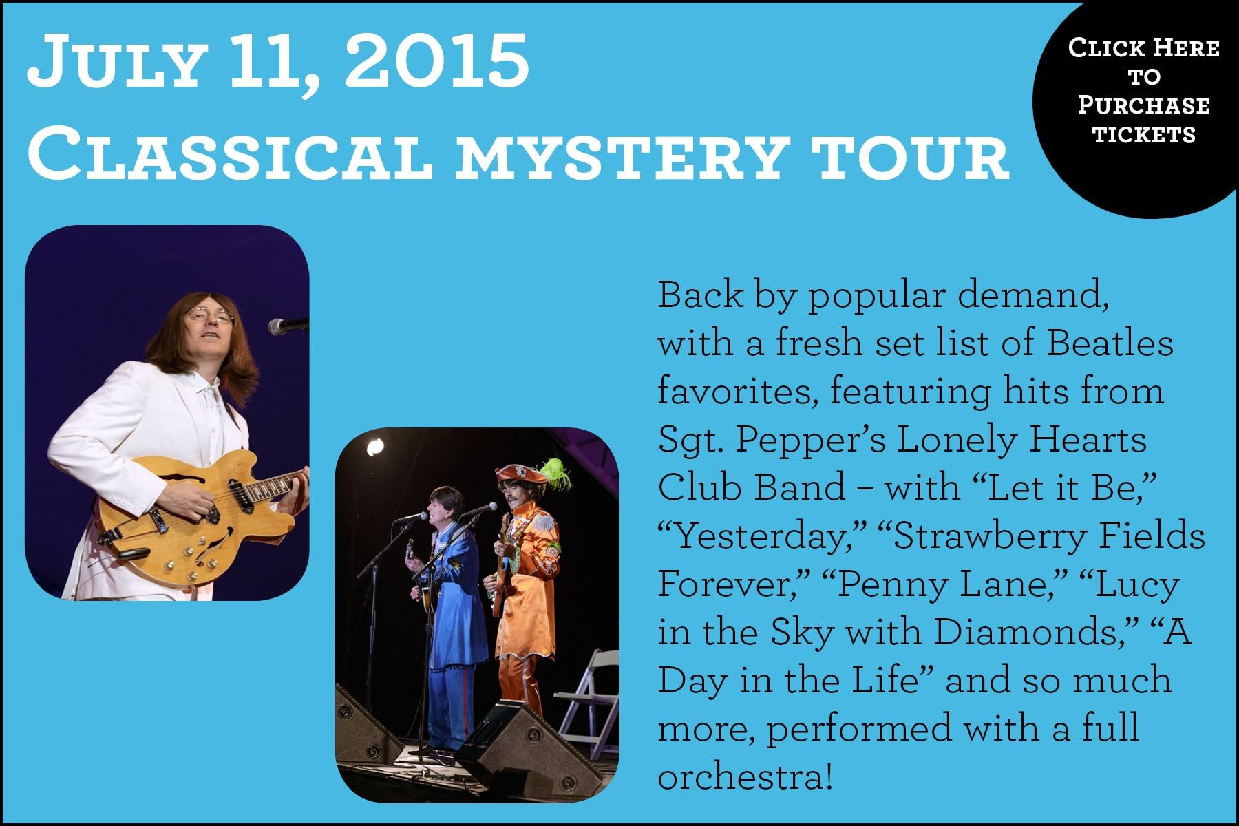 Sierra Auto POPS Summer Concert Series Classical Mystery Tour