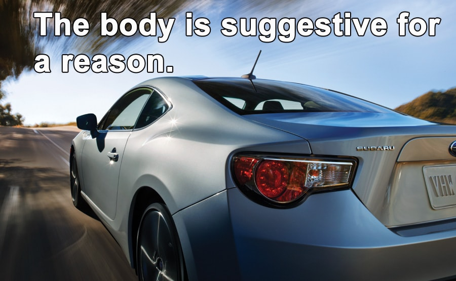 The body is suggestive for a reason.
