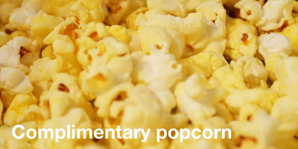complimentary popcorn