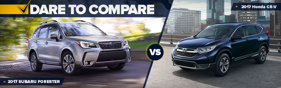 2017 Subaru Forester vs 2017 Honda CR-V