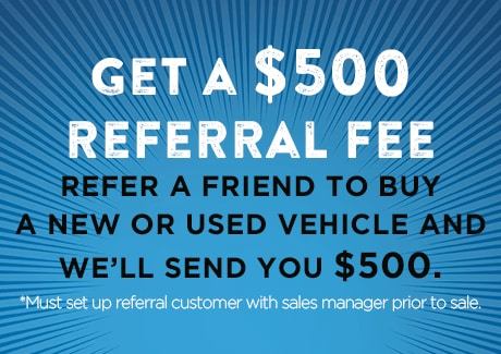 Get A $500 Referral Fee, Ask Us for Details!