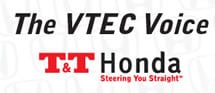 The VTEC Voice: T&T Honda's monthly e-newsletter