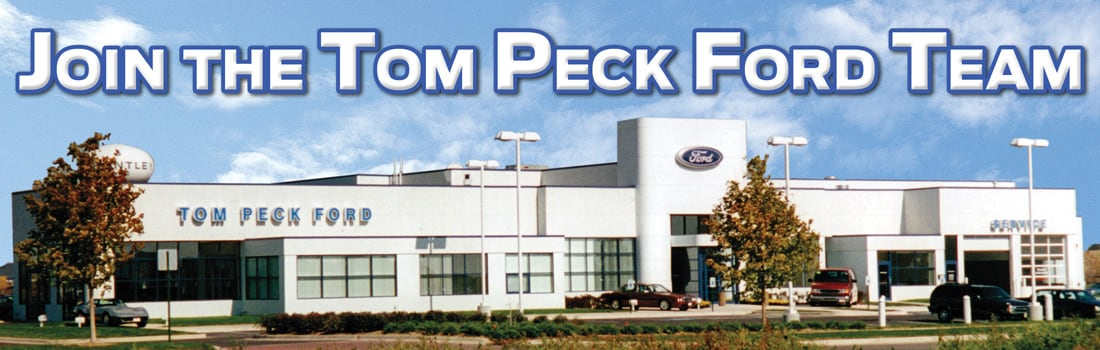 tom peck ford dealership employment opportunities