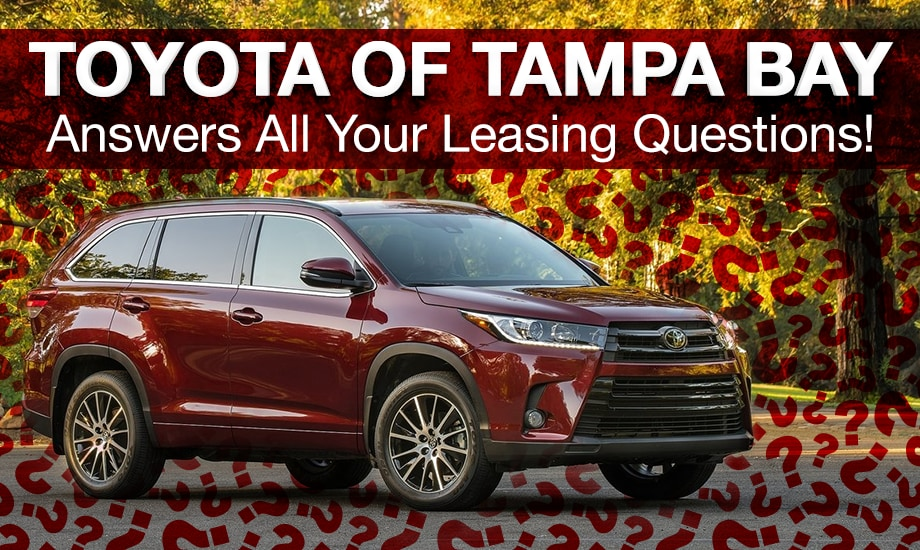 New Toyota Lease FAQs at Toyota of Tampa Bay, FL