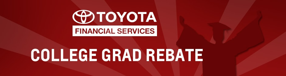 Instant Oil Change Near Me >> College Rebate Program | Toyota Sales near Moscow, PA