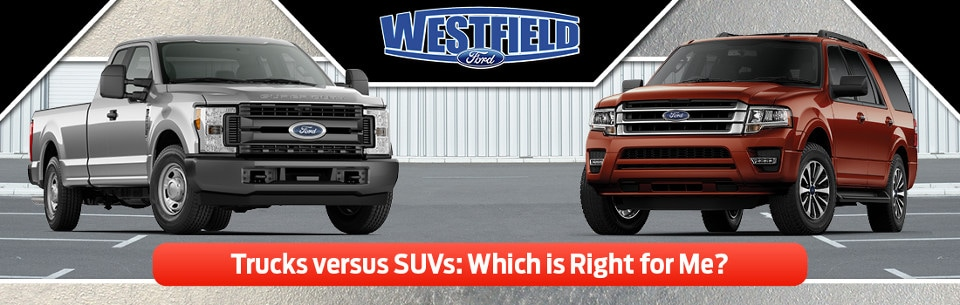Ford truck park next to an SUV facing the viewer with the Westfield Ford logo on top
