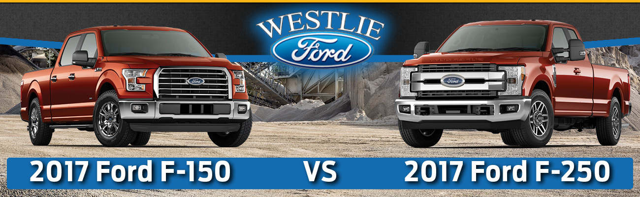 2017 ford f 150 vs f 250 in washougal wa
