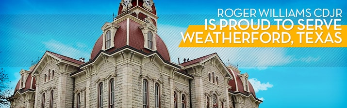 Roger Williams CDJR Proudly Serving Weatherford, TX