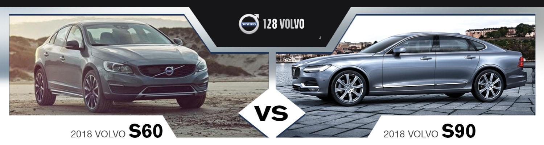 Volvo Lease Specials >> 2018 Volvo S60 vs. 2018 Volvo S90 | Near Boston, MA