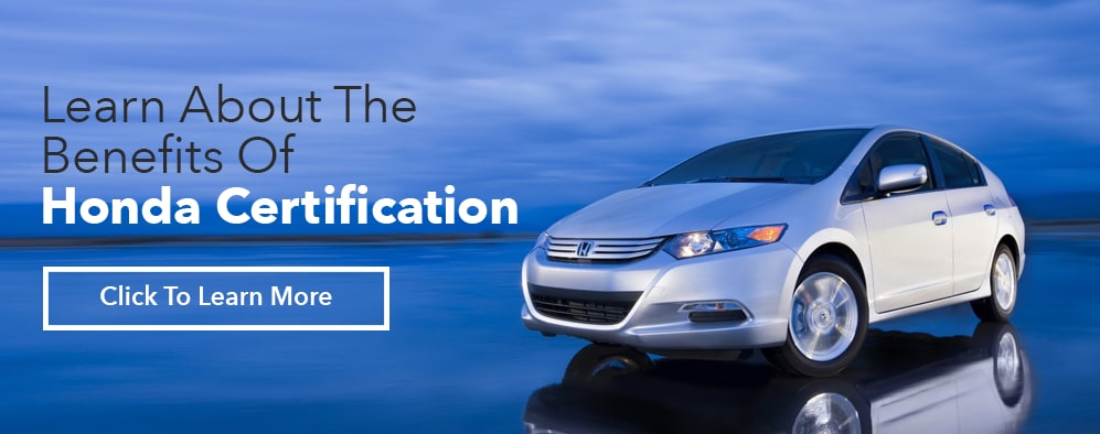 Learn About The Benefits Of Honda Certification