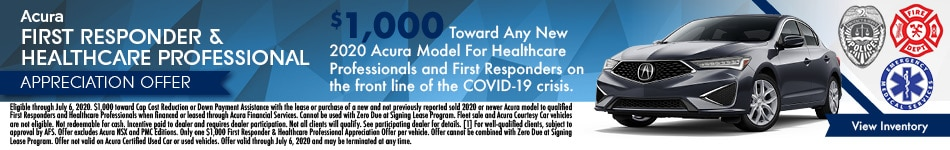 Acura First Responder & Healthcare Professional Appreciation Offer