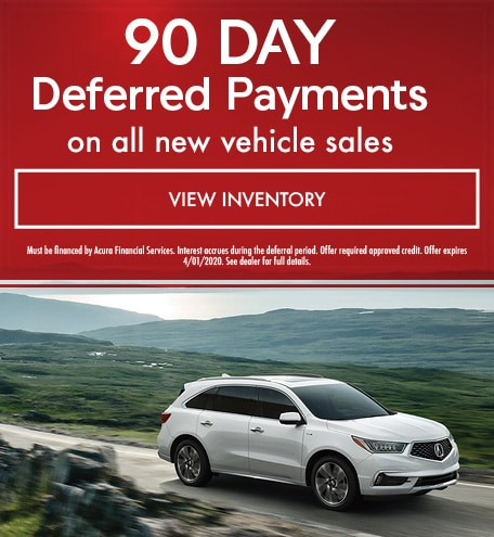 90-Day Deferred Payment on all new Acura vehicle sales