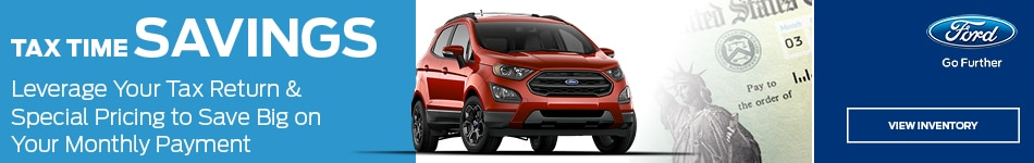 Tax Time Savings at Advantage Ford