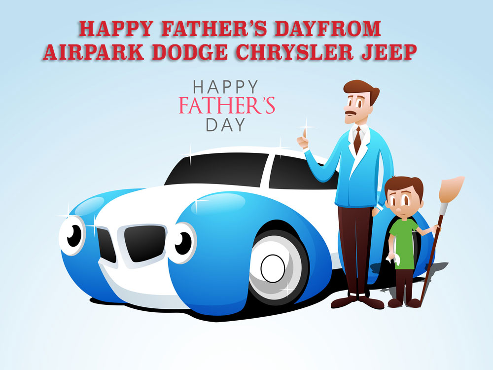Happy Fatheru0027s Day From Airpark Dodge Chrysler Jeep. Tuesday, 10 June,  2014. Amanda J. Airpark Dodge Chrysler Jeep ...