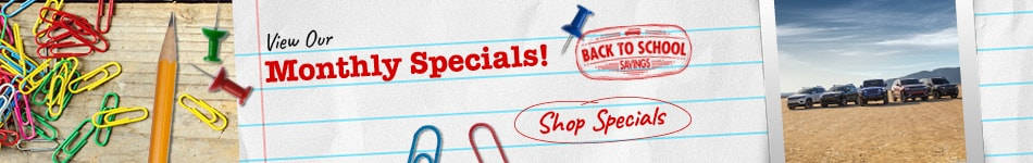 View Our Monthly Specials!