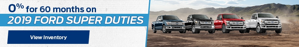 2019 Super Duty - 0% for 60 Months