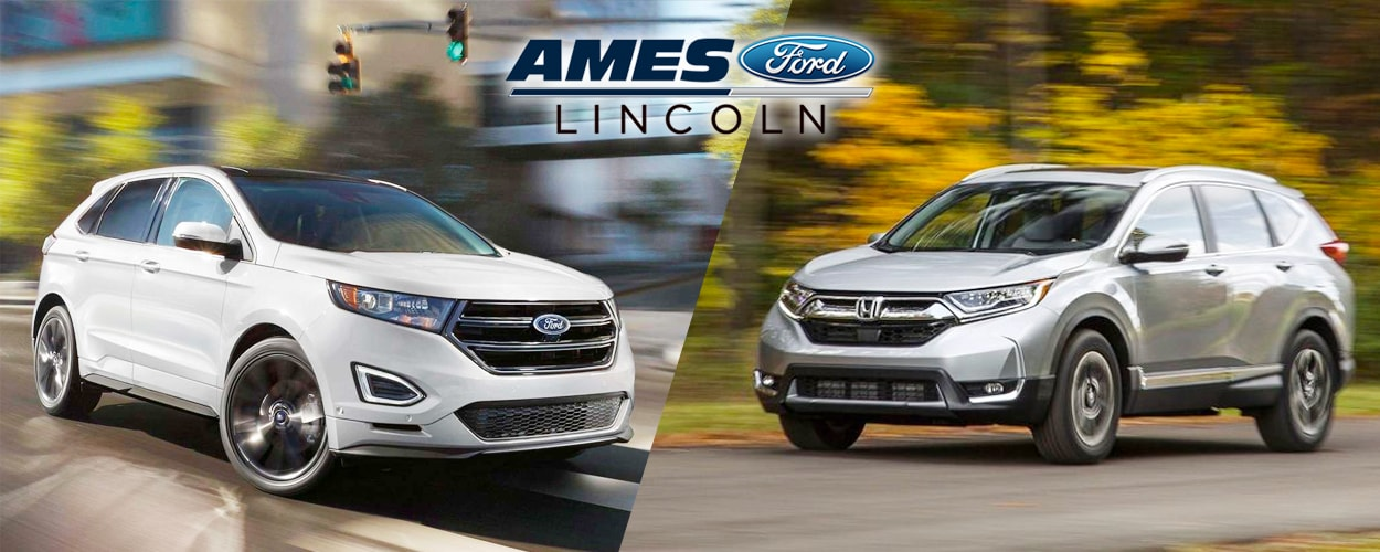 Overview Both The Ford Edge And Honda Cr V