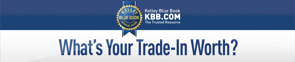 Value your trade with Kelley Blue Book