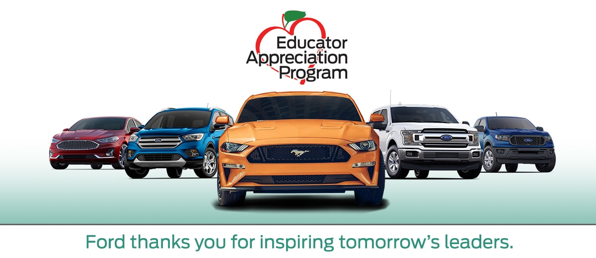 Antelope Valley Ford proudly supports our teachers with the Ford Educator Appreciation Program Special Offer