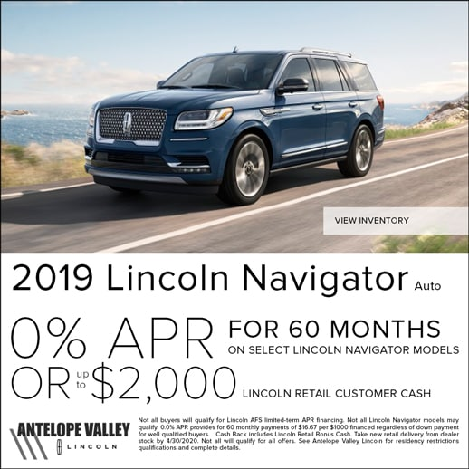 Special special rates and cash back on Lincoln Navigator at Antelope Valley Lincoln near Rosamond