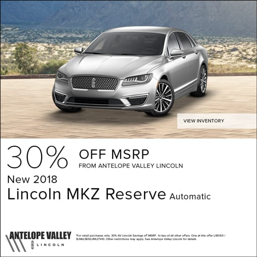 Special discount offer on on all new 2018 Lincoln models in stock at Antelope Valley Lincoln