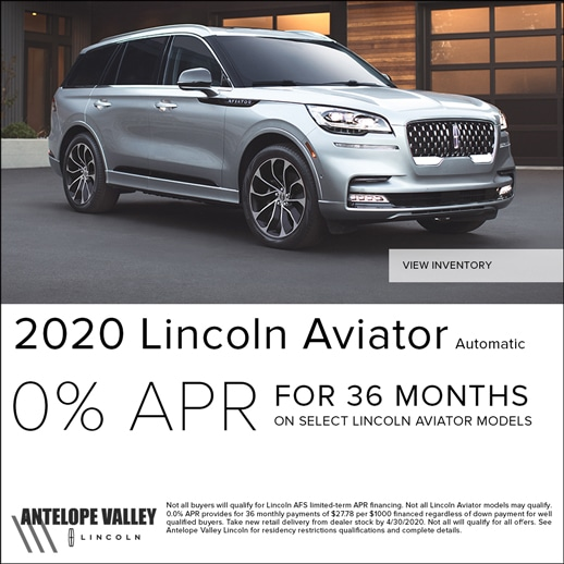 Special rates and cash back on all new 2020 Lincoln Aviator at Antelope Valley Lincoln near Rosamond