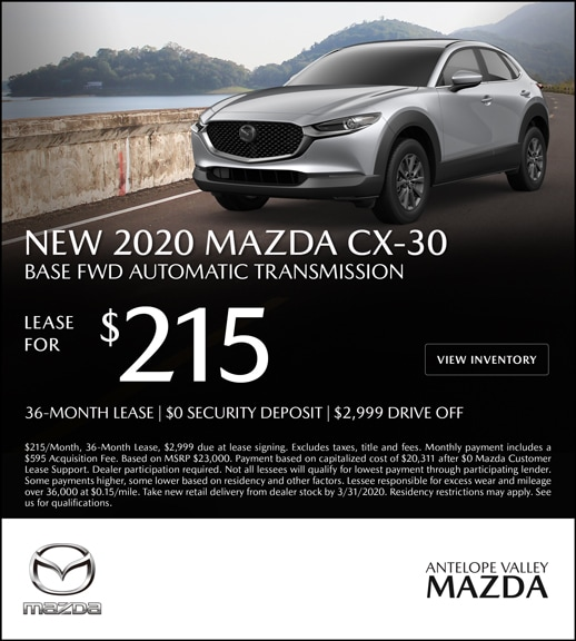 Special Lease offer on a New 2020 Mazda CX-30 at Antelope Valley Mazda!