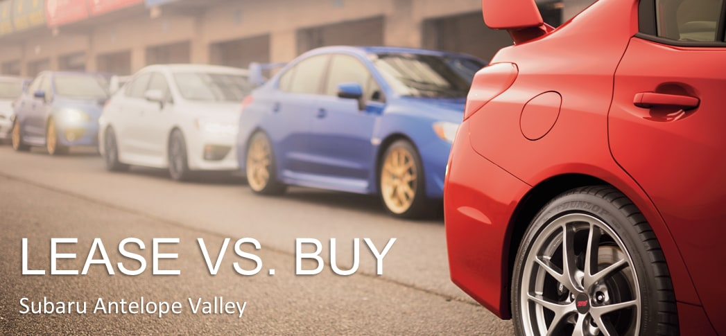 Lease vs Buy Subaru Antelope Valley