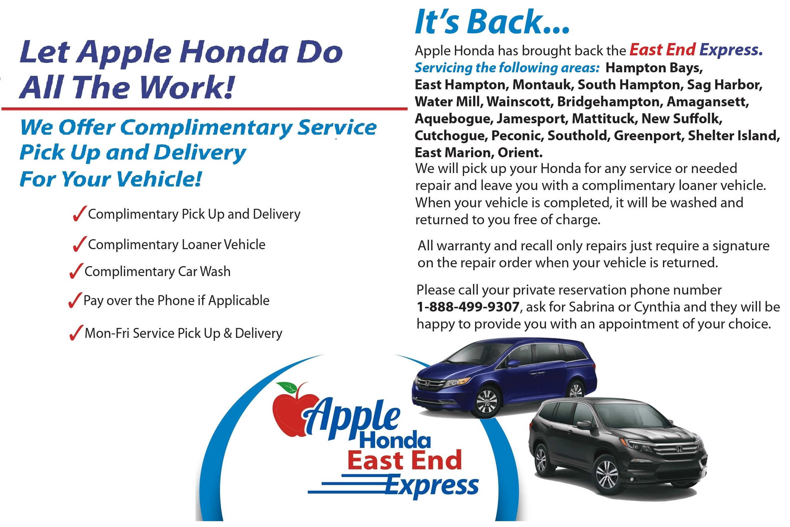 Apple Honda Is Bringing Back The East End Express. If You Live In The  Following Zip Codes You Will Enjoy All The Benefits Of Full Valet Service.