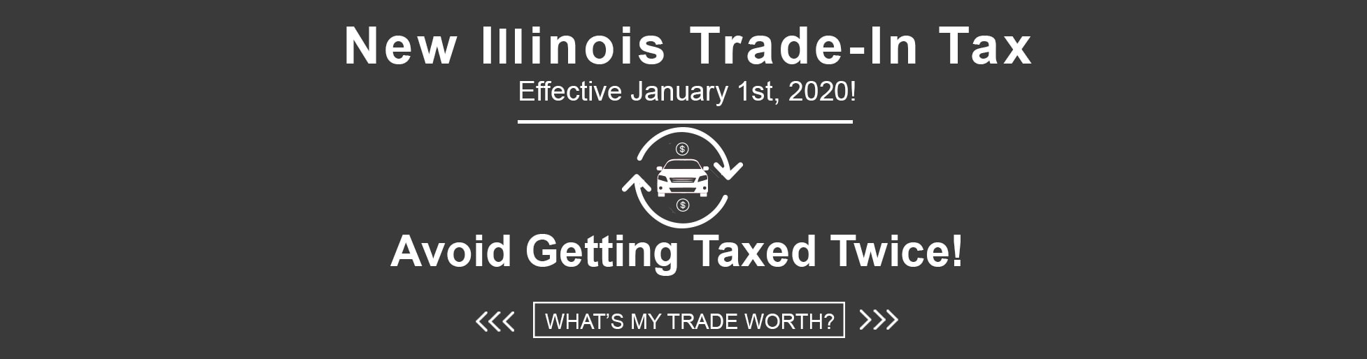 Appraise Your Trade-In Before The New Tax