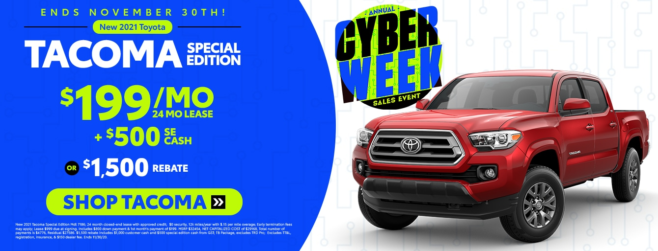 New 2021 Tacoma Cyber Week Special