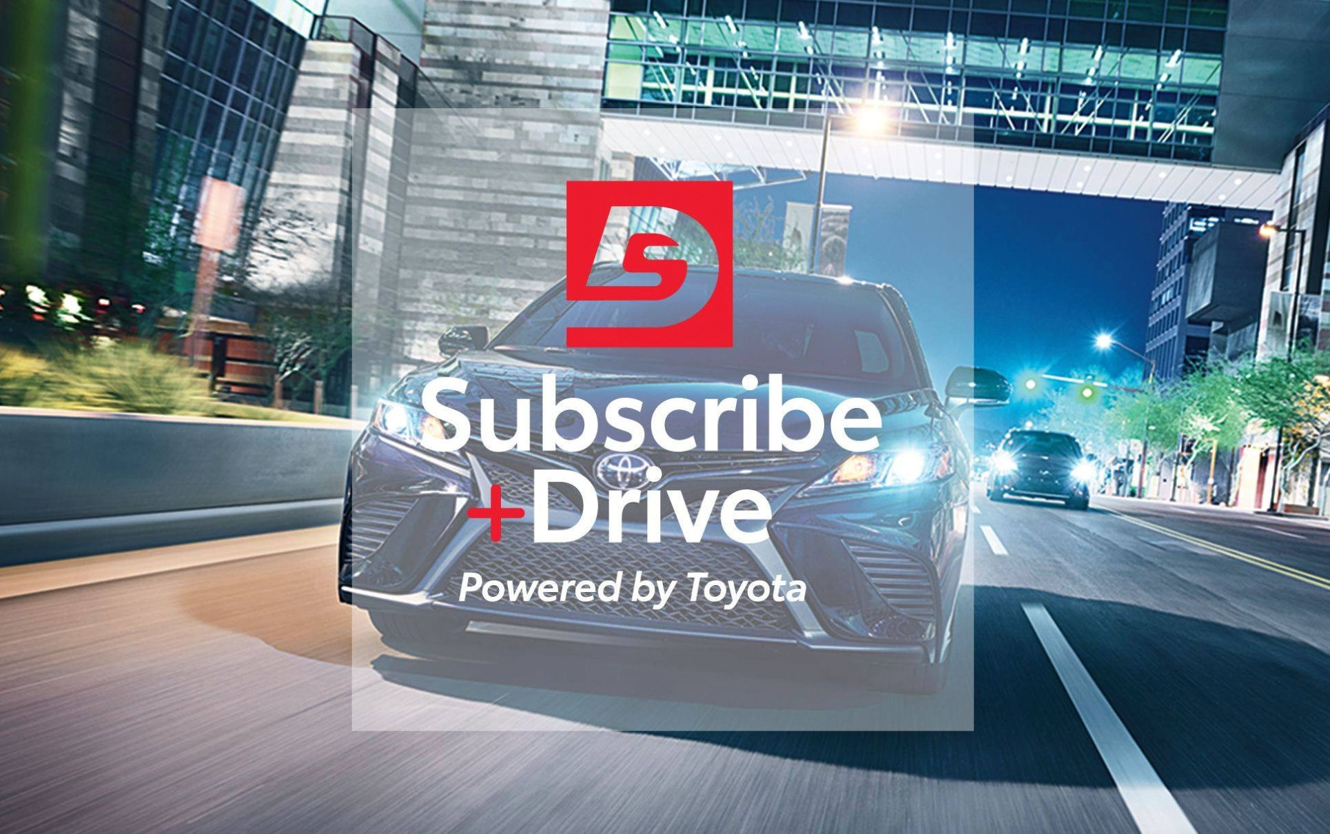 Subscribe + Drive app Powered by Toyota in Huntsville, TX