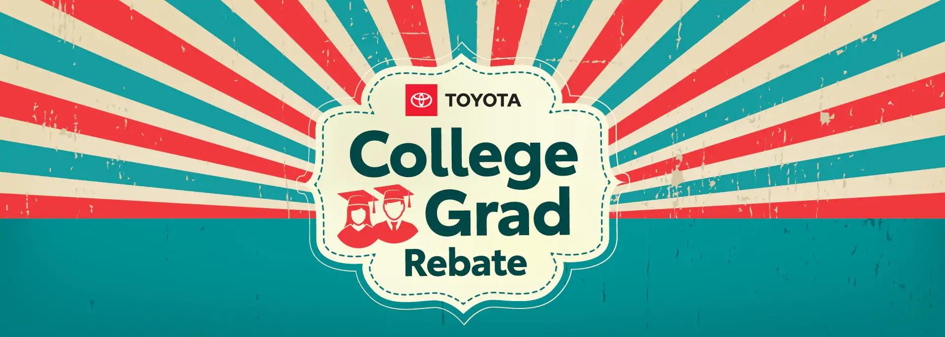College Grad Rebate at South Toyota