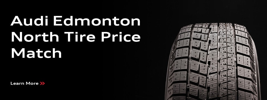 Audi Edmonton North Tire Price Match