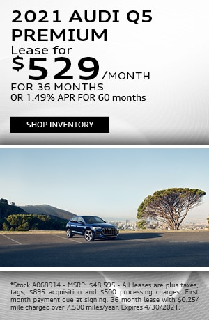 2021 Audi Q5 Premium - Lease for $529/month