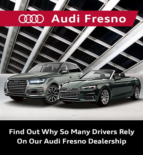 Fresno Car Dealers >> About Audi Fresno Audi Fresno