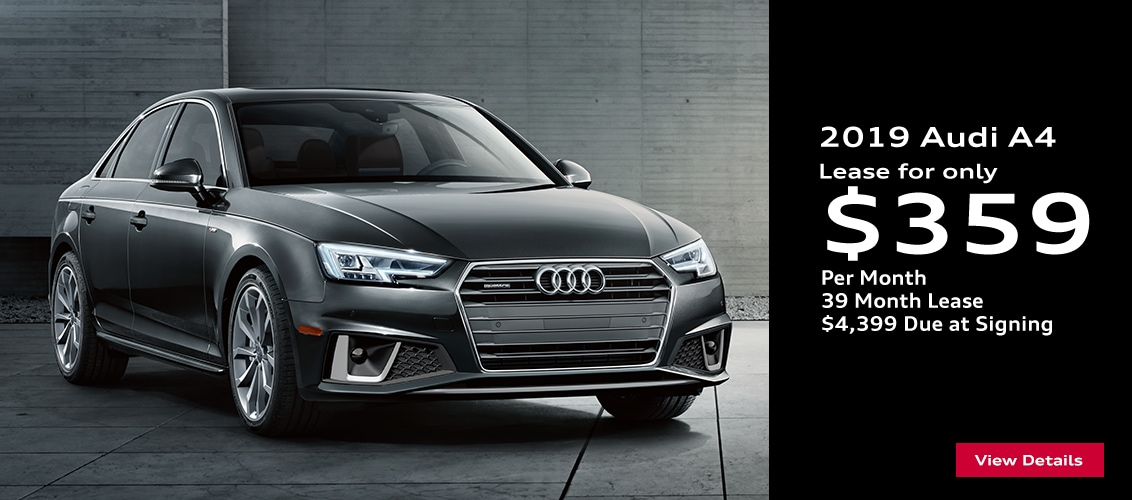 Audi A4 Lease >> New Audi Lease And Purchase Offers Find The Car Of Your Dreams At