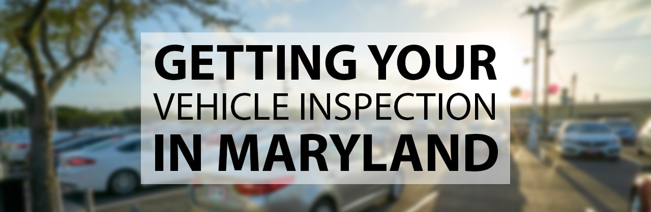 Maryland Vehicle Inspection Information