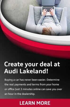 Create your deal at Audi Lakeland