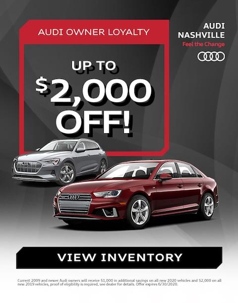 Audi Loyalty $2,000 Off