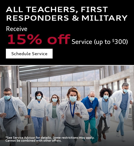 Teachers, First Responder, Military 15% Service