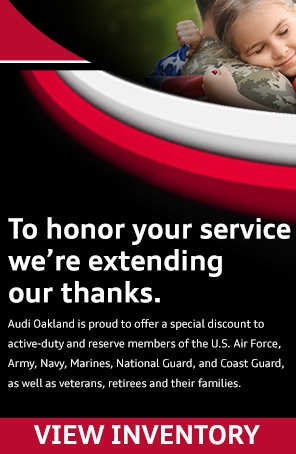 Honoring your service at Audi Oakland