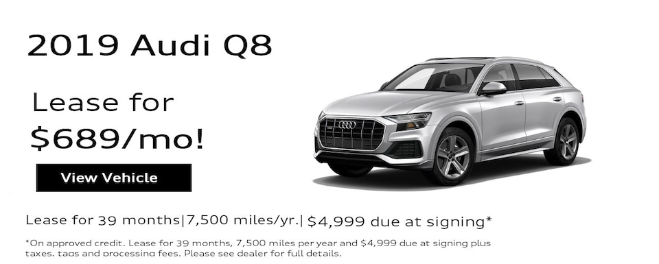 2019 Audi Q8 $3,000* New Owner Acquisition Offer