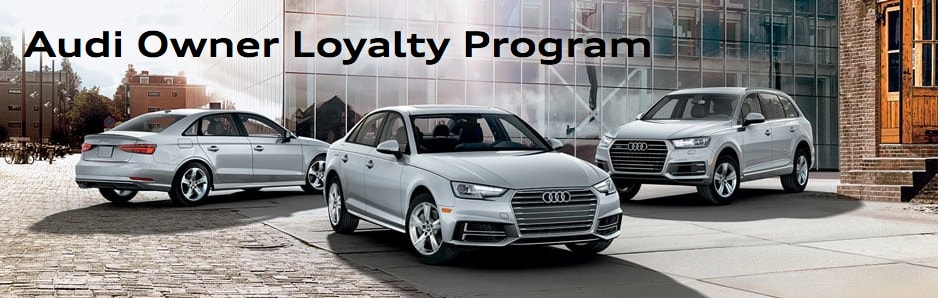 Audi Owner Loyalty Programs Audi Incentives In Ontario CA - Audi incentives